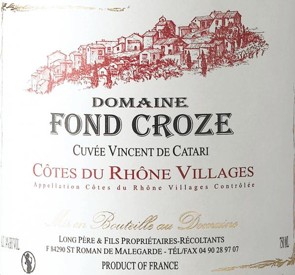 Vincent de Catari Côtes du Rhône Villages AOC 2016 - Domaine Fond Croze von Domaine Fond Croze