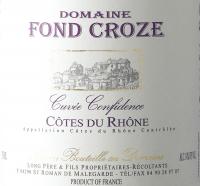 Preview: Cuvée Confidence Rouge Côtes du Rhône AOP 2019 - Domaine Fond Croze